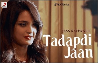 Tadapti-Jaan-Punjabi-Sad-Song-Lyrics-tedOfLyrics