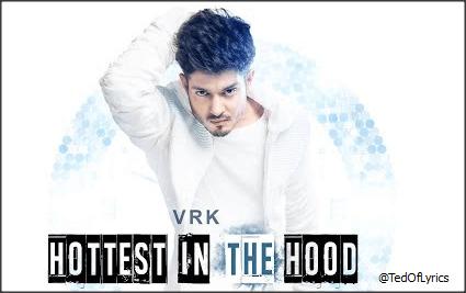 Hottest-In-The-Hood-Panjabi-Song-Lyrics-VRK