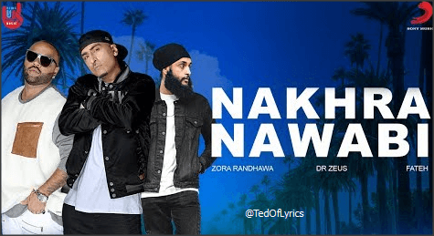 Nakhra-Nawabi-Panjabi-song-Lyrics-Fateh
