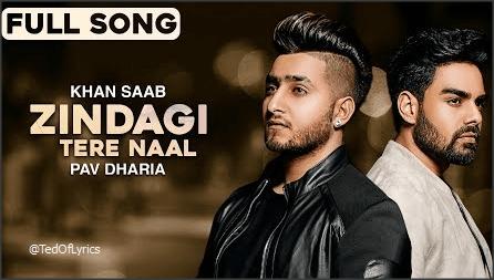 Zindagi-Tere-Naal-Panjabi-Song-Lyrics-Pav-Dharia