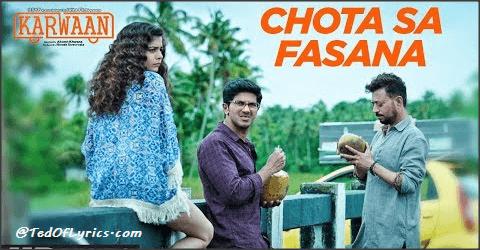 Chota-Sa-Fasana-Lyrics-Karwaan