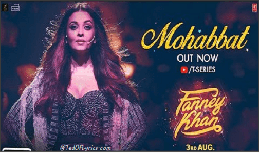 Mohabbat-Lyrics-Fanney-Khan