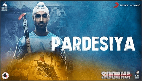 Pardesiya-Lyrics-Soorma