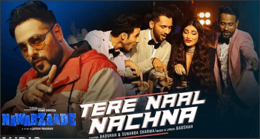 Tere-Naal-Nachna-Lyrics-Nawabzaade