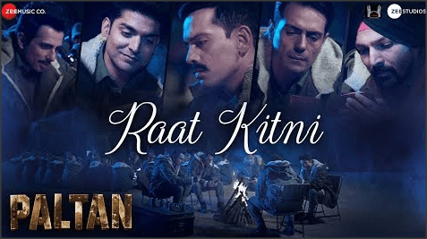 Raat-Kitni-Lyrics-Paltan