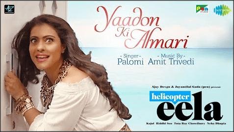Yaadon-Ki-Almari-lyrics-Helicopter-Eela