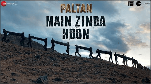 Main-Zinda-Hoon-Lyrics-Paltan