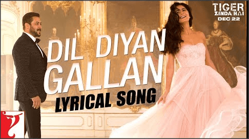 Dil-Diyan-Gallan-Lyrics-Tiger-Jinda-Hai