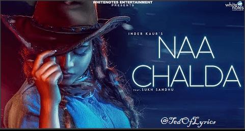 Naa-Chalda-Panjabi-Song-Lyrics-Inder-Kaur-Sukh